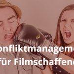 Image for the Tweet beginning: Konfliktmanagement für Filmschaffende  27. und