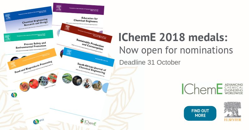 Elsevierchemeng On Twitter The Institution Of Chemical Engineers Icheme Is Calling On The Profession To Put Forward Nominations For Its 2018 Medals And Prizes Saiche2 Efce Comms Laneyzhou Chemeng Icheme Medals Https T Co 2gcf3wuokk Https