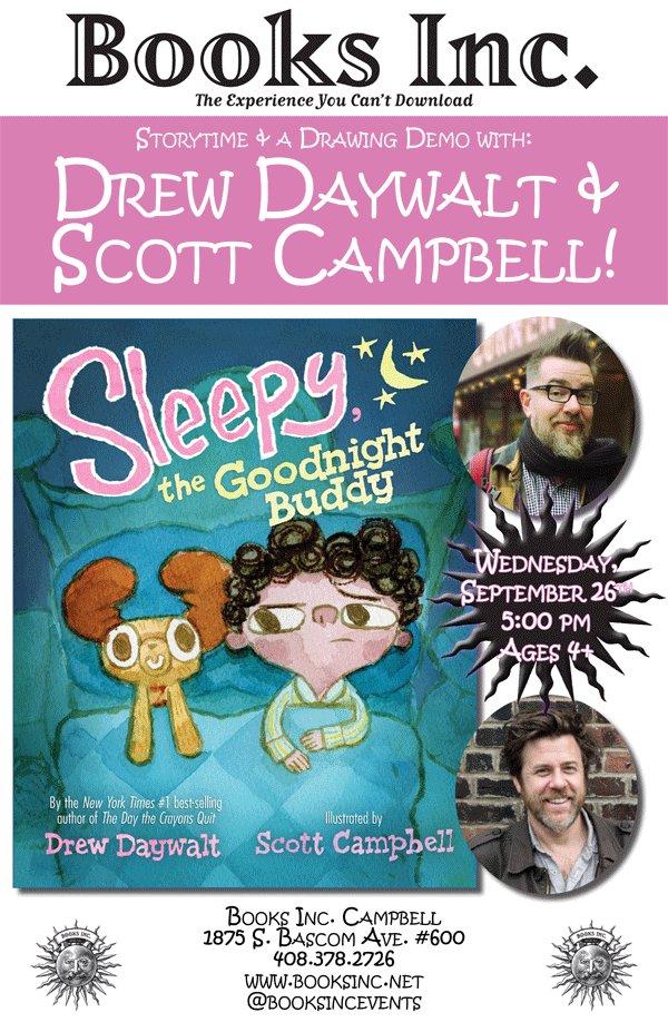 .@DrewDaywalt & @scottlava join us at Books Inc. in Campbell TONIGHT at 5:00pm! #GuaranteedFun #Storytime #BedtimeStory #KidsBooks #FamilyFun #SleepyTheGoodnightBuddy 💤💤