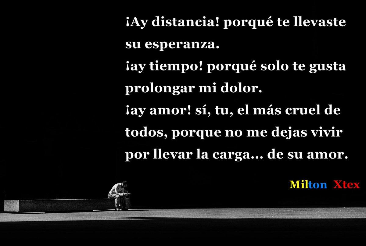 Milton Xtex On Twitter Distancia Tiempo Y Amor Frases