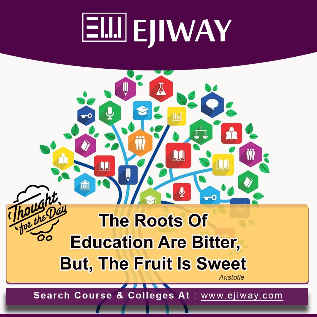 Ejiway On Twitter The World Says The Roots Of Education Are Bitter But The Fruit Is Sweet Share Your Comments And Thoughts Education Roots Fruit Thoughts Qualification Students Class College Mentor