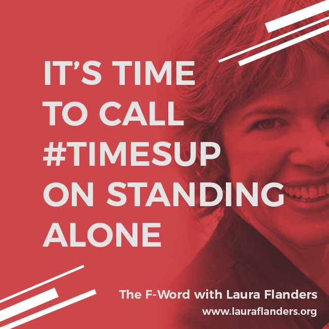 "Just posted #TimesUp on Standing Alone: ""@AnaMariaArchil2 stuck her foot in the door to give Republican #JeffFlake a talking-to, and stayed there, so another woman could do the same #DrChristineBlaseyFord #KavanaughVote stitcher.com/s?eid=56478015 @theLFshow"