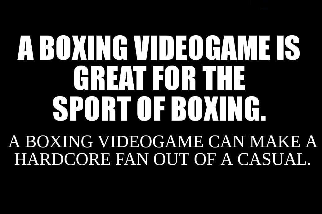 A boxing videogame can bring in new boxing fans. A boxing game could be great for boxers economically & it could pull in sponsors & endorsements. Please support boxing videogames because it's great for the sport. #boxing #indiegame #indiegamedev #indiedev