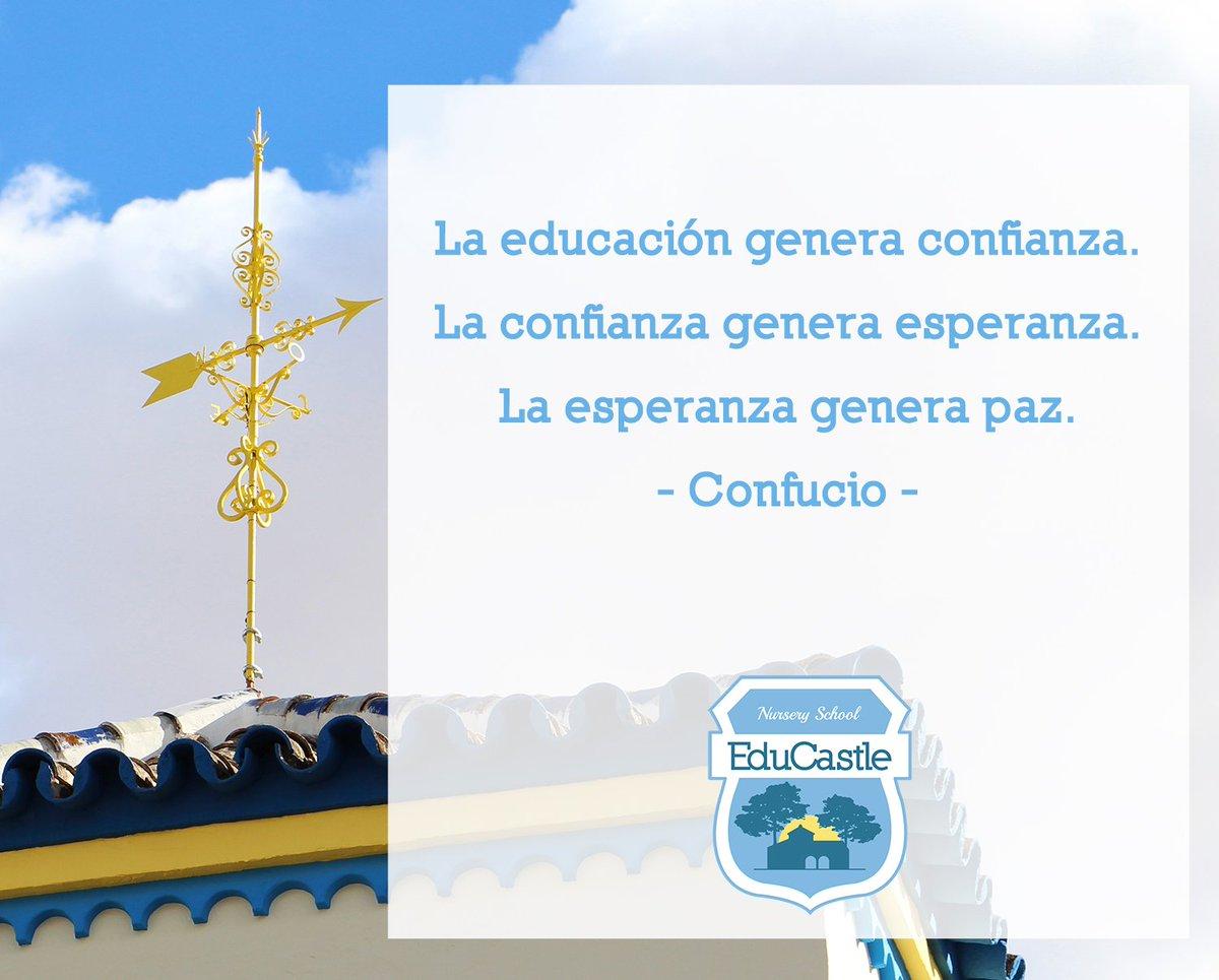 Educastle On Twitter La Educación Genera Confianza La