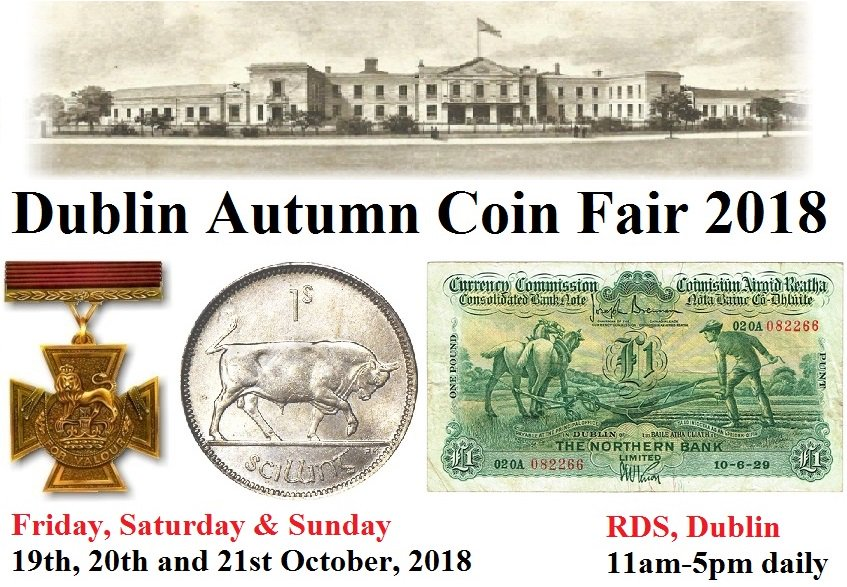 Society Of Ireland Lectures The Highlight Is Course Autumn Coin Fair In Dublin S Rds Https Oldcurrencyexchange Irish Numismatic News