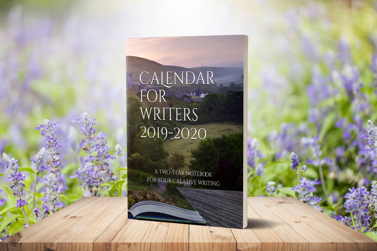 a two-year notebook for your creative writing CALENDAR FOR WRITERS 2019-2020