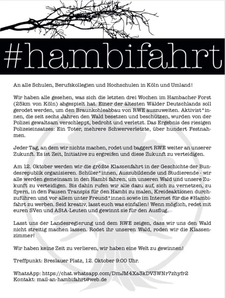 Am 12.10. ist die größte Klassenfahrt in der Geschichte der BRD und sie geht direkt in den #HambacherForst :)  Jeden Tag an dem wir nichts machen, rodet und Bagger #rwe an unserer Zukunft. Es ist Zeit, Initiative zu ergreifen und diese Zukunft zu verteidigen #HambiFahrt