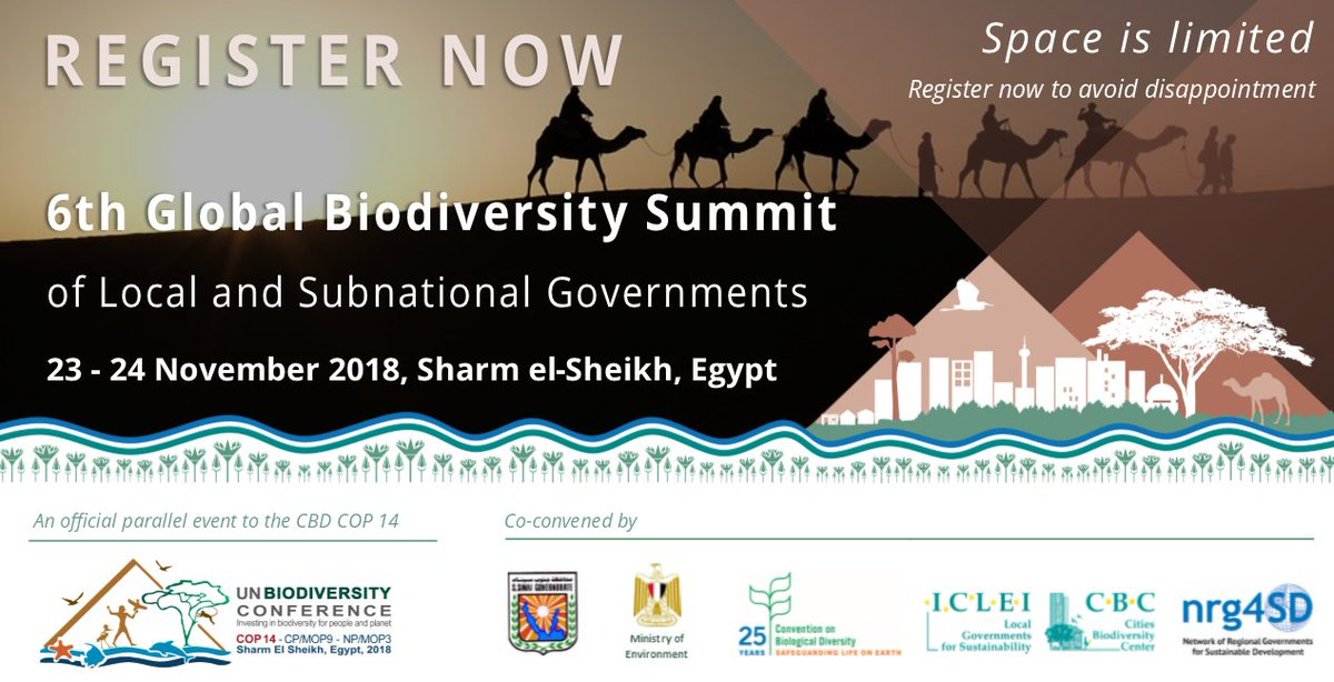 REGISTER NOW for the 6th Global #Biodiversity Summit of Local & Subnational Governments on 23-24 November 2018 - official parallel event to @UNBiodiversity's 14th COP in #Egypt  #6thBiodiverCitySummit at #CBDCOP14  Register: https://t.co/L9F0yBlhTb #SubnatGovs4Biodiv @EgyptCOP14
