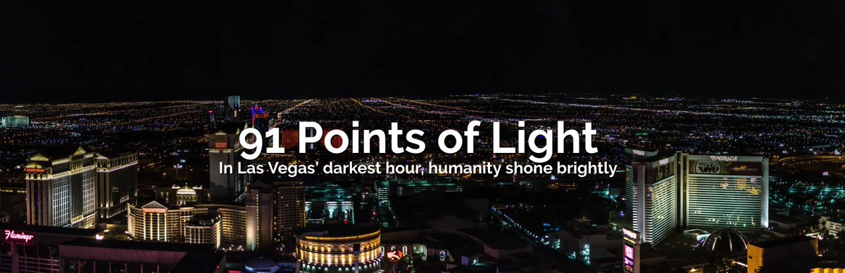 THREAD: In all the darkness of Oct. 1, 2017, there was light.   One year after the #1October attack at the Route 91 Harvest festival on the Las Vegas Strip, here are 91 stories of heroism, helping, healing and hope. #VegasStronger