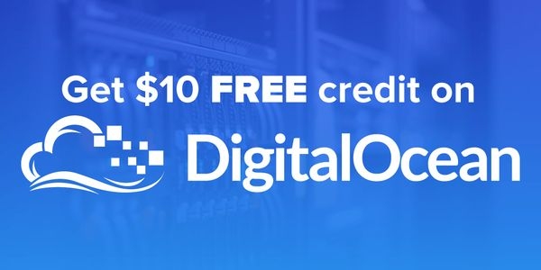 Free Credit $10 Digital Ocean
