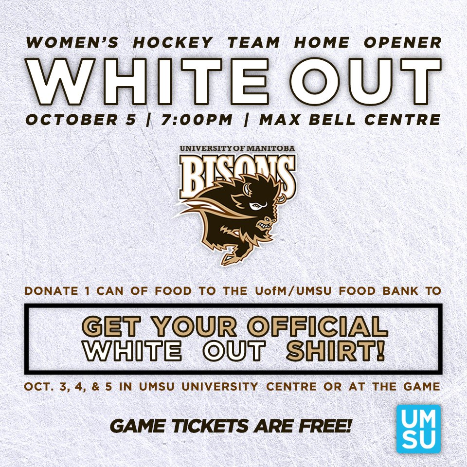 cf3e115e60c ... and get your official white out shirt FREE for your @umbisons Women's  Hockey Team Home Opener game on Friday! Game tickets are free!