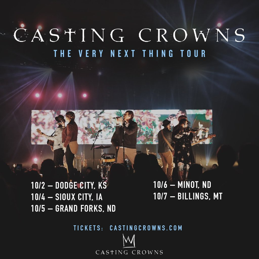 This week - can't wait to see you! #CastingCrowns #TheVeryNextThingTour