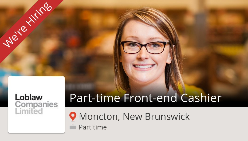 Loblaw Careers On Twitter Loblaw Is Looking For A Part Time Front