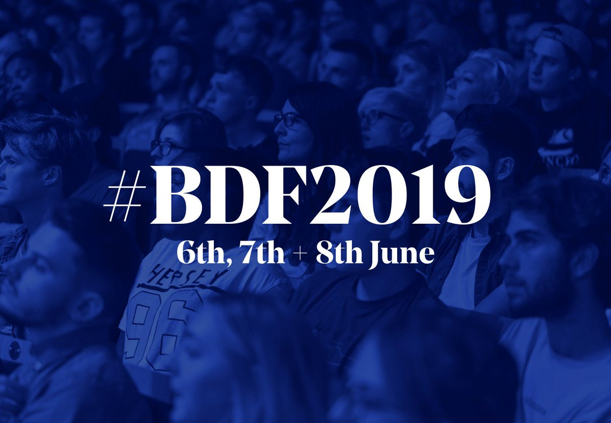Save the date! 🎉 6th–8th June ➡️ #BDF2019 🤟