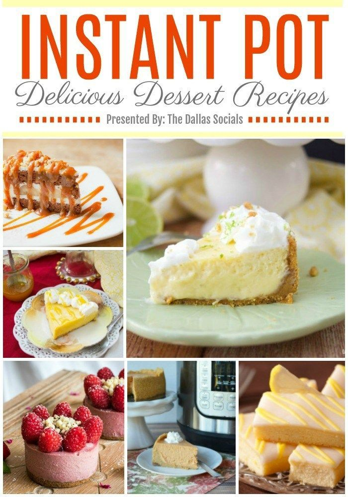 I love this! Just Pinned to Instant Pot: Instant Pot Dessert Recipes | Dallas Socials https://t.co/hUcKpidkuf https://t.co/7GmkZ2ieLY