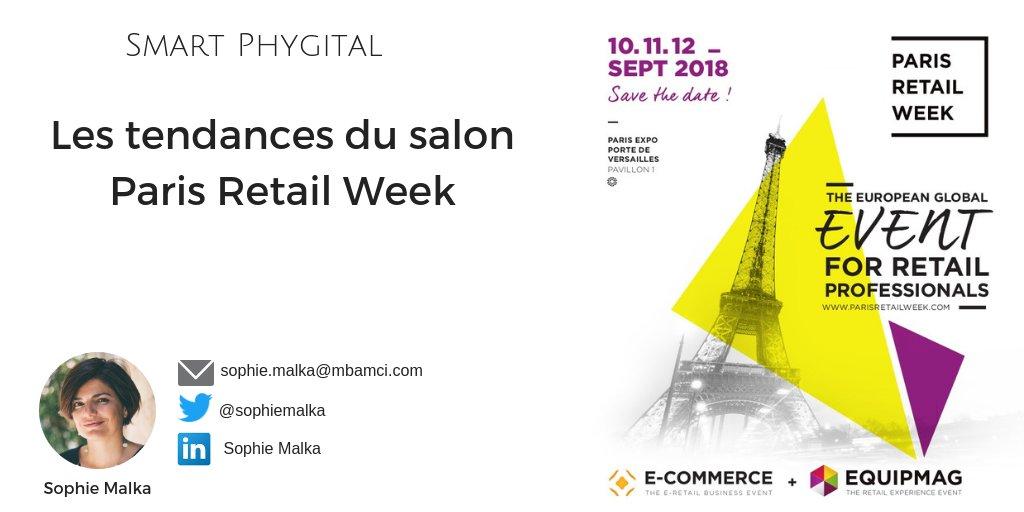 Retour sur les tendances du salon #parisretailweek et plongée au coeur du #phygital via @SophieMalka  https://buff.ly/2QxlHaj #MBAMCI
