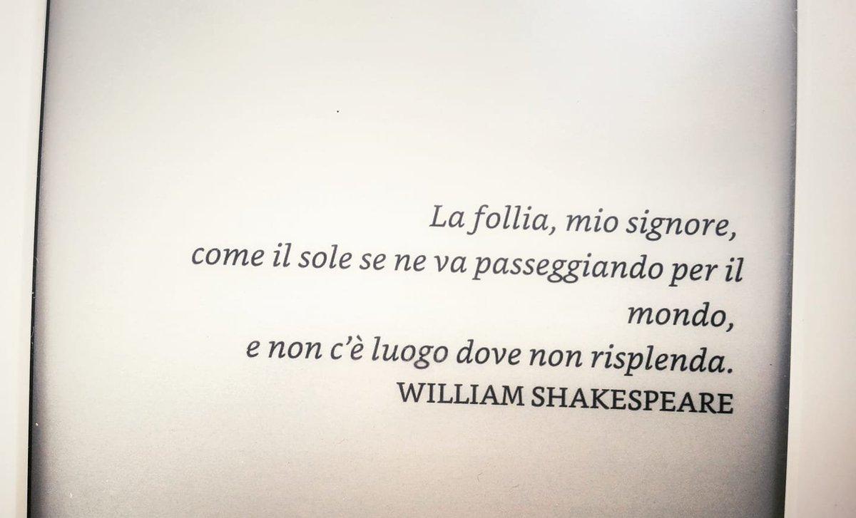 Katya On Twitter Follia Citazioni Shakespeare Libri