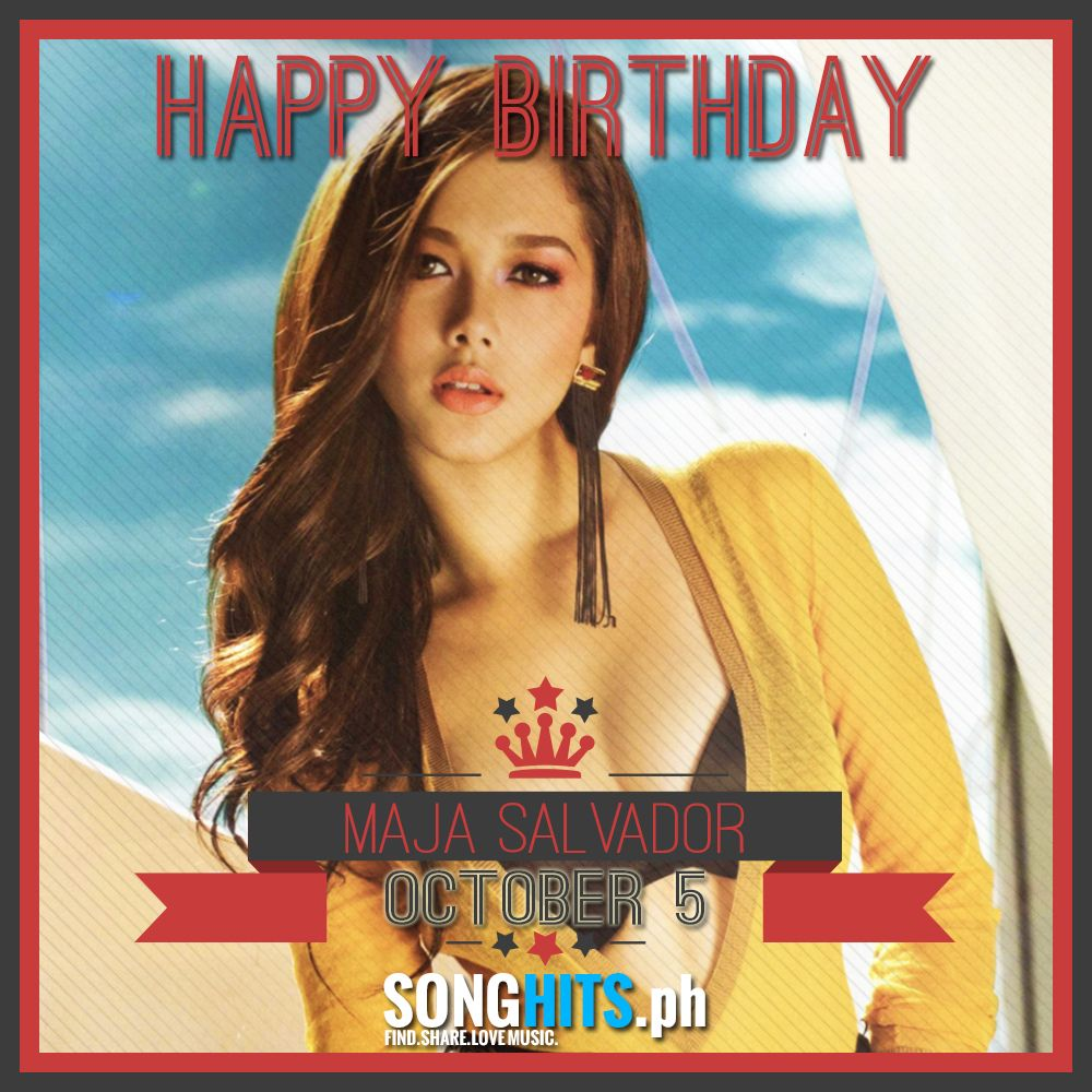 Happy Birthday Ms. Maja Salvador.
