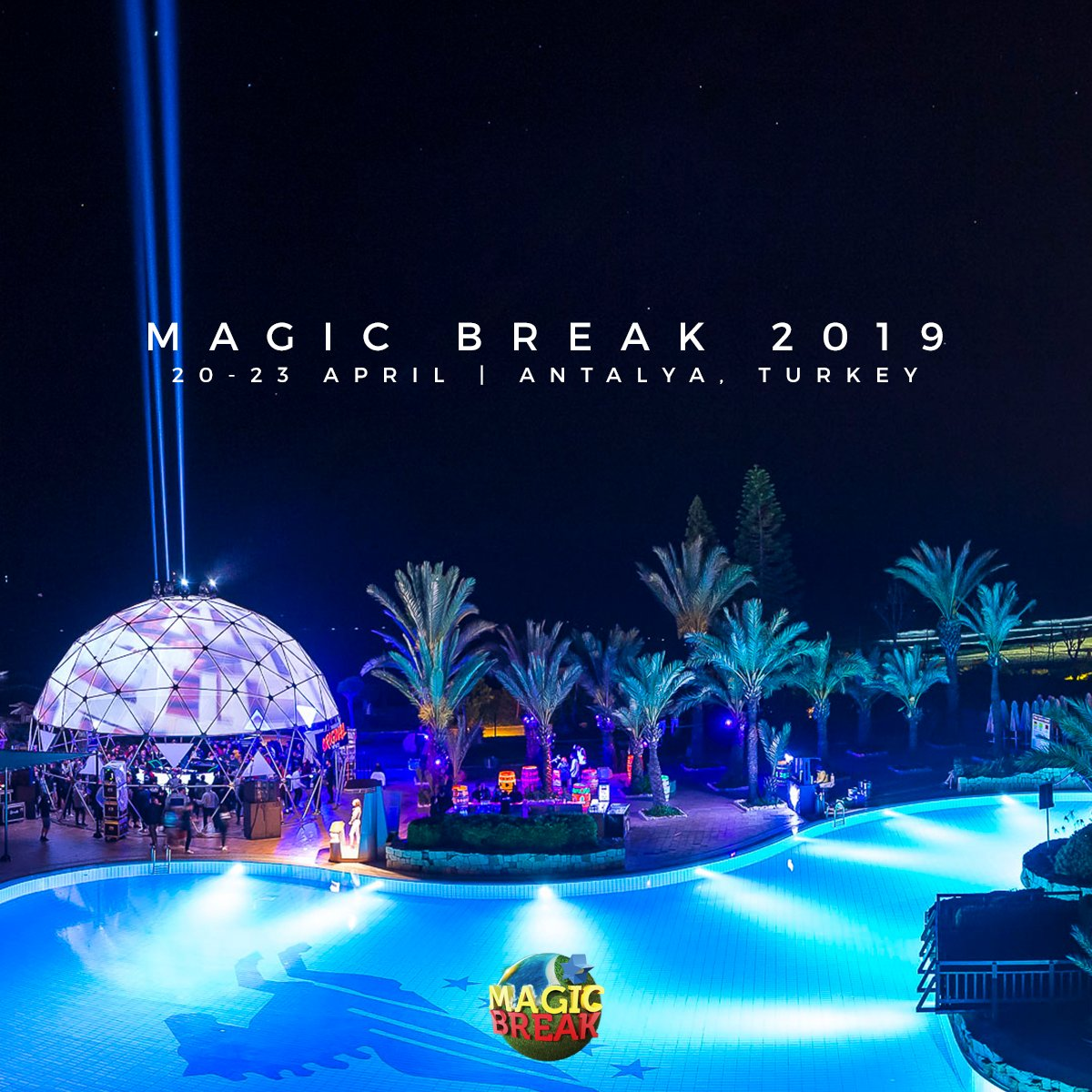 Magic Break 2019 Alanya