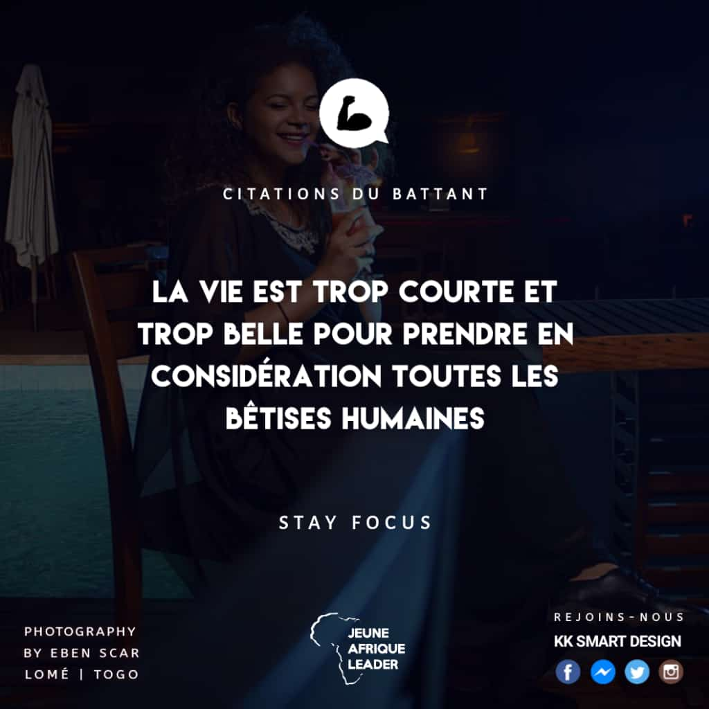 Citations Du Battant On Twitter Life Is Too Short And Too Beautiful To Take Into Account All The Human Nonsense Kevinahiavee Motivation Leadership Citation Citations Battant Battante Coaching Coach Penseepositive Positivevibes Positive