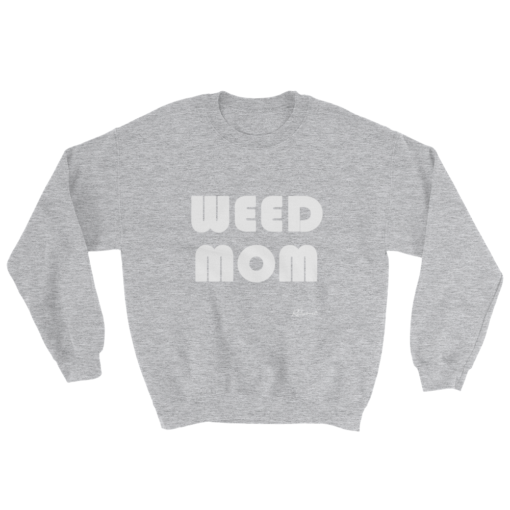 The Weed Mom Sweatshirt, available in multiple colors: reductr.es/2GDPWqo