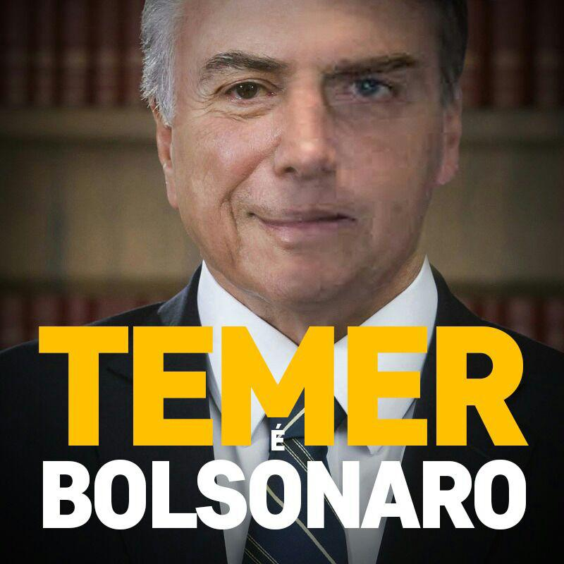 """Levante (em 🏠) 🇧🇷 on Twitter: """"Temer é Bolsonaro Bolsonaro é Temer! ELES SÃO E REPRESENTAM O GOLPE… """""""