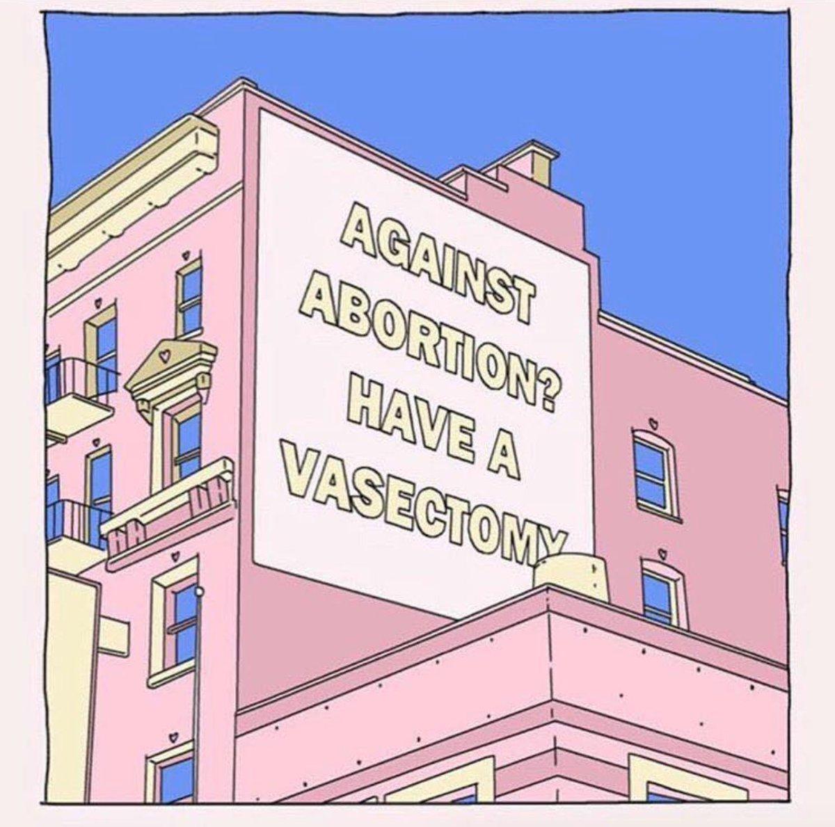 ¿En contra del aborto? Hazte la vasectomía ????????✨