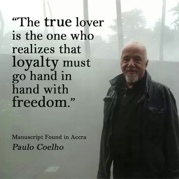 The true lover understands that freedom and loyalty are not enemies