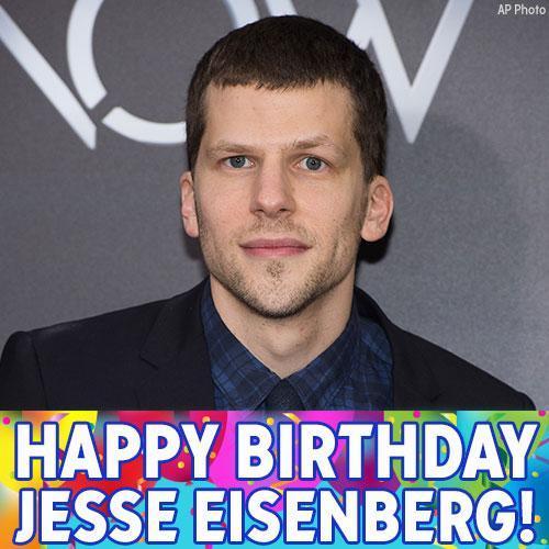 Happy Birthday to actor Jesse Eisenberg!