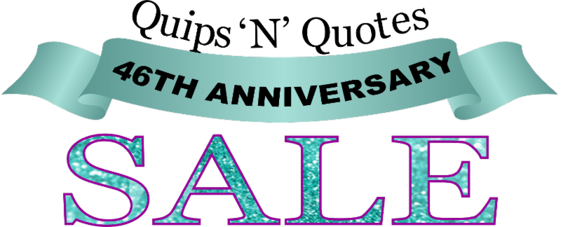 Quips 'N' Quotes On Twitter Join Us For Our 60th Anniversary Sale Adorable Quips N Quotes