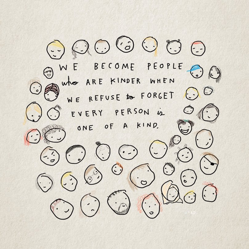 We become people who are kinder when we refuse to forget every person is one of a kind. instagram.com/p/BojN6s4gmRn/