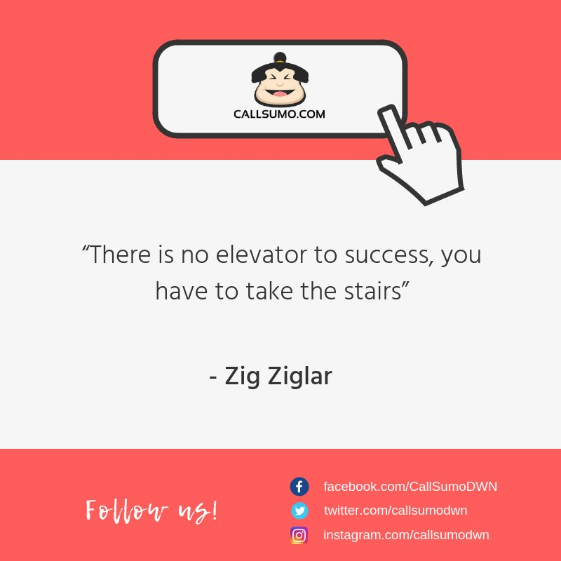 Call Sumo On Twitter There Is No Elevator To Success You Have To
