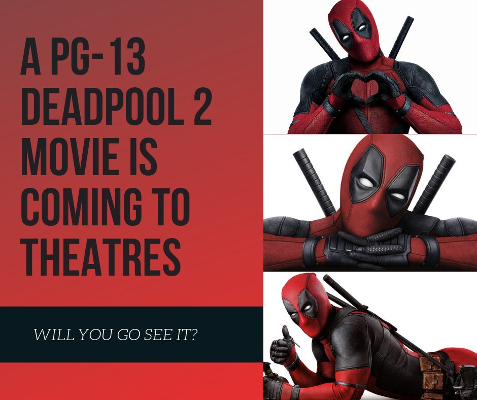 How likely are yo to go see a PG-13 #DeadPool2 screening?  https://t.co/WvvaYZMmbA