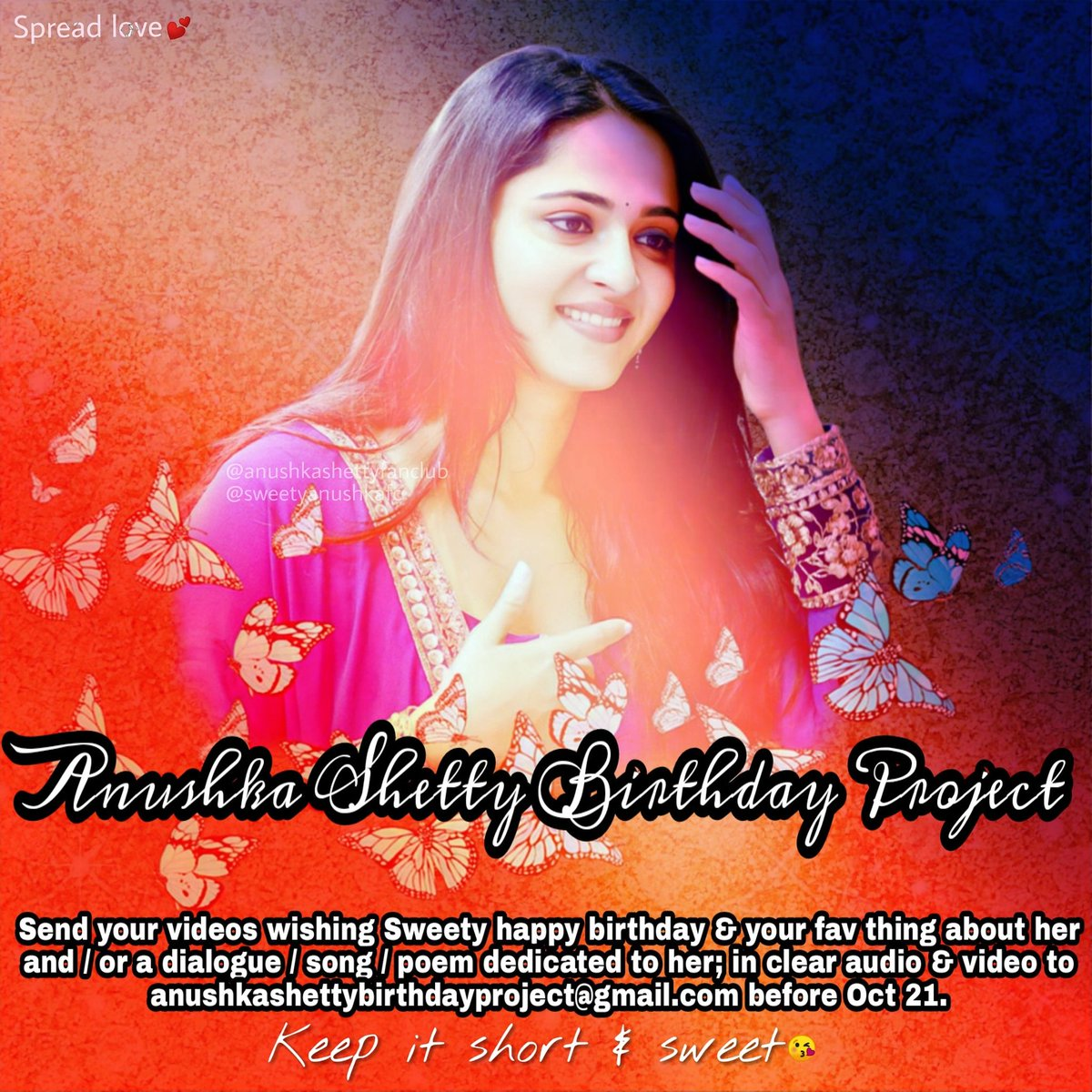 RT & spread the word.😘💕 #AnushkaShettyBirthdayProject Send your videos wishing Sweety a happy birthday, your fav thing about her and/or a dialogue/ song/ poem for her in any language (clear audio & video) to anushkashettybirthdayproject@gmail.com before Oct21. #AnushkaShetty