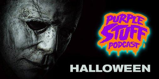 The Purple Stuff Podcast reviews @halloweenmovie #HalloweenMovie https://t.co/9OwqToZghe #Halloween https://t.co/9zGfAuXjKB