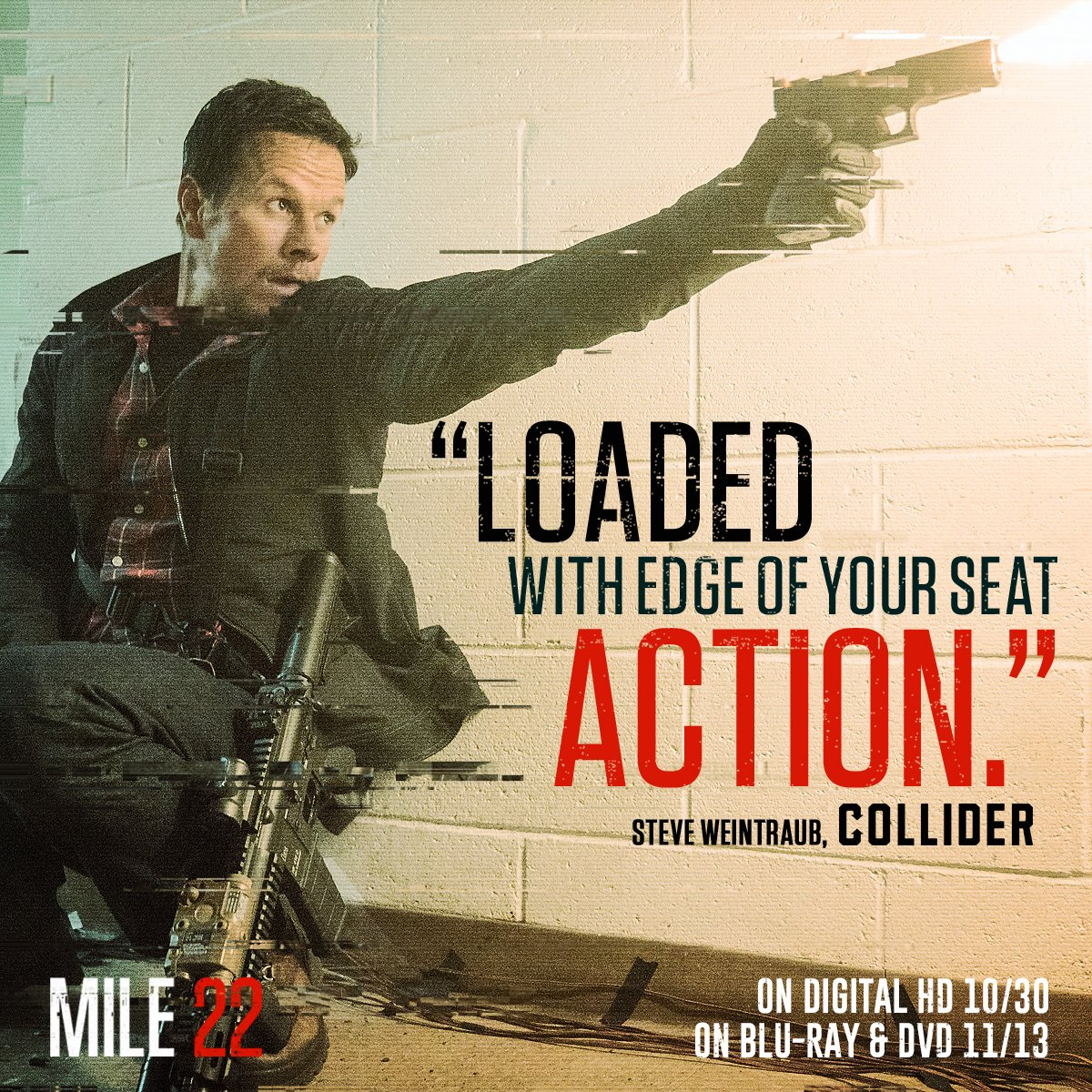 Mile 22 On Twitter Own The Movie Collider Calls Loaded With Edge Of Your Seat Action Pre Order Mile22 On Digital Hd Now Https T Co Uqdhra79ef Https T Co N5ih5tl9vc