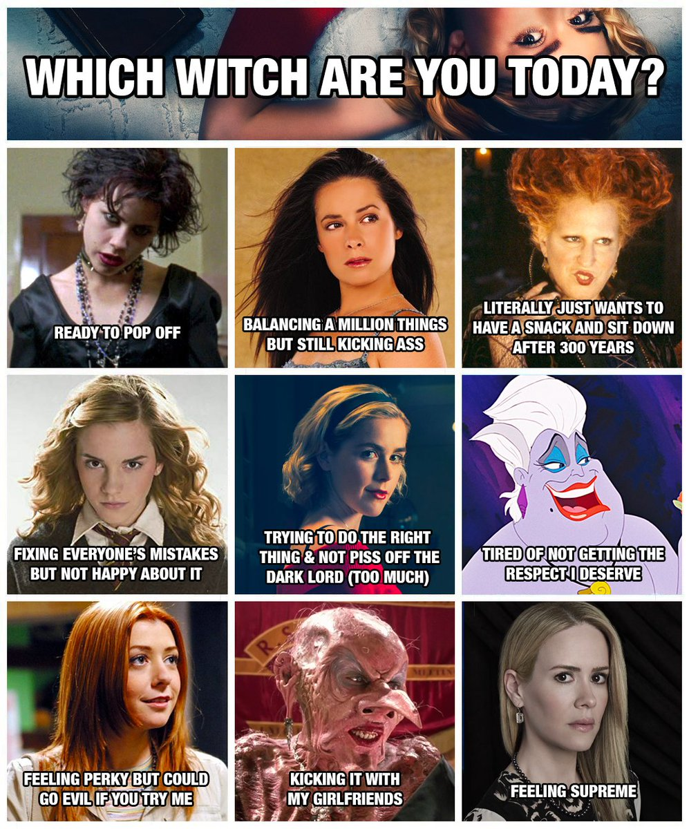 which witch are you today?