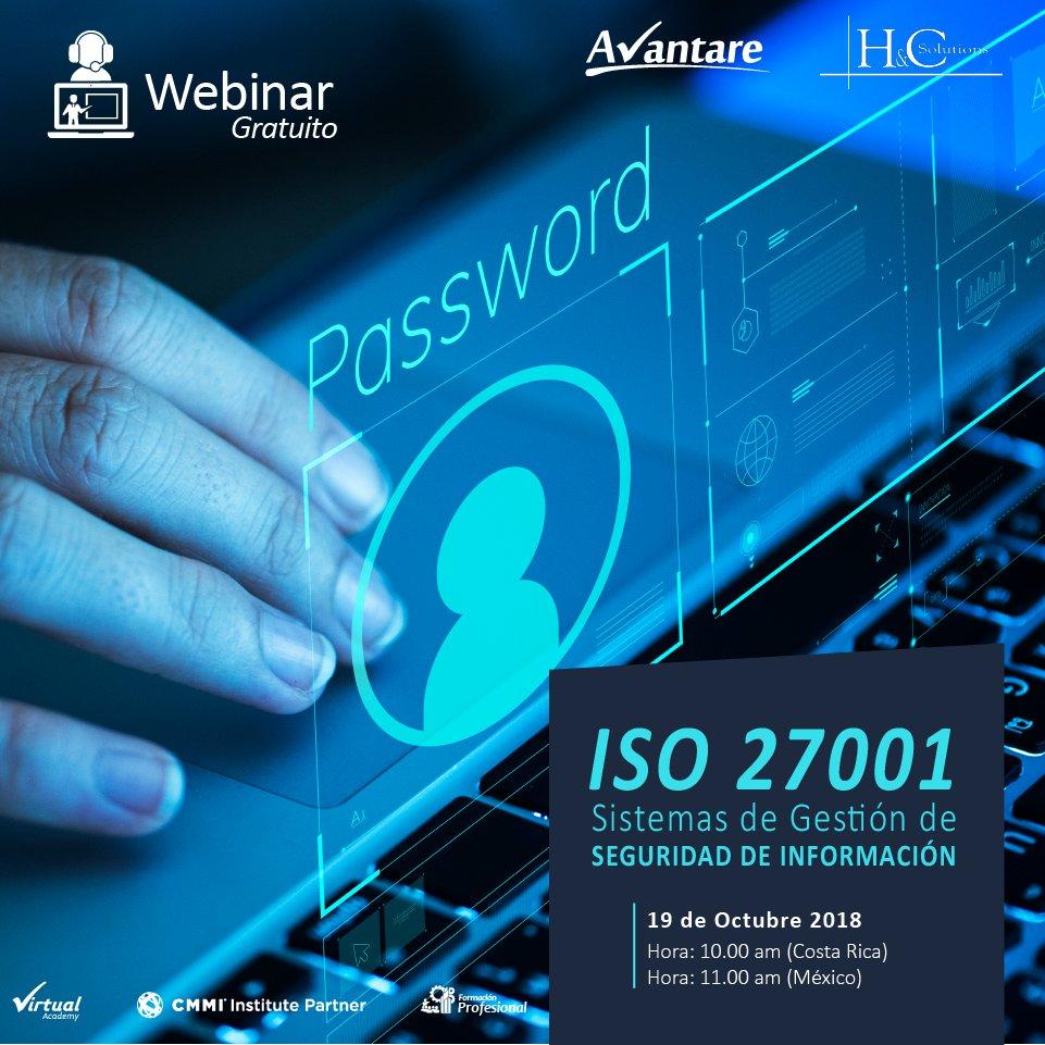 ¡No te lo pierdas, mañana webinar gratuito (10:00a.m. Costa Rica – 11:00am México)!  ISO 27001;Sistema de Gestión de Seguridad de Información. ➡️Registro: https://goo.gl/xGFHvM #Avantare #Webinar #ISO #ISO27001 #TI #Seguridad