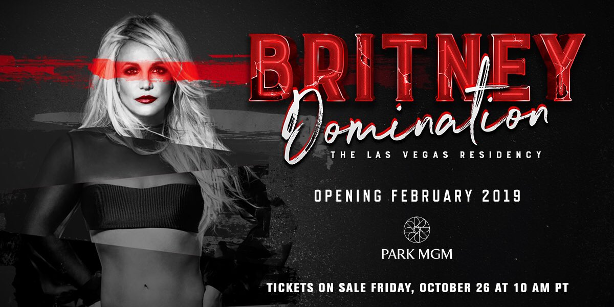 Excited to be returning to Vegas in February 2019 at the @ParkTheaterLV with a brand new show!!! Tickets go on sale Friday, October 26th, and fans on my mailing list will have access to an exclusive pre-sale at 10am PT tomorrow! #BritneyDomination https://t.co/bZusGFxVMb
