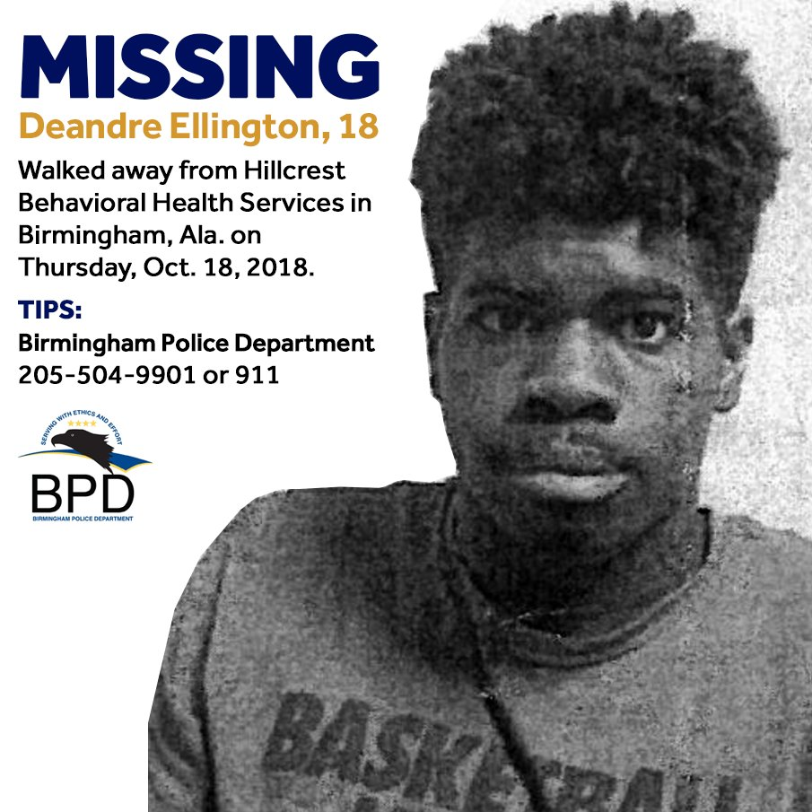 PLEASE SHARE! Birmingham police are searching for 18-year-old Deandre Ellington, who walked away from Hillcrest Behavioral Health Services on 5th Avenue South Thursday afternoon. Anyone with info should call @BhamPolice at 205-504-9901 or 911