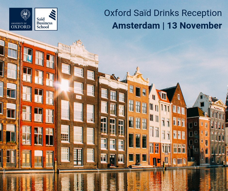 Meet us in Amsterdam to hear more about our #OxfordMBA, #ExecutiveMBA, and our wider Executive Degree portfolio. Register now: https://t.co/k0yyjsBTMa