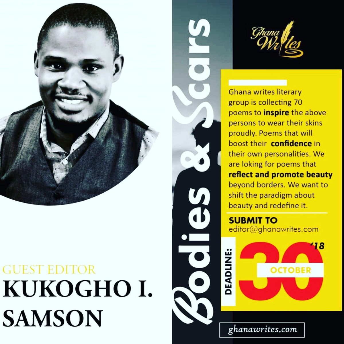 MEET ONE OF THE GUEST EDITORS OF BODIES & SCARS ANTHOLOGY, Sir KIS. Kukogho Iruesiri Samson is a multiple award-winning Nigerian Writer, Poet and the CEO of WRR publishing house. Read more about him and the submission guidelines: ghanawrites.com/a-call-for-sub…