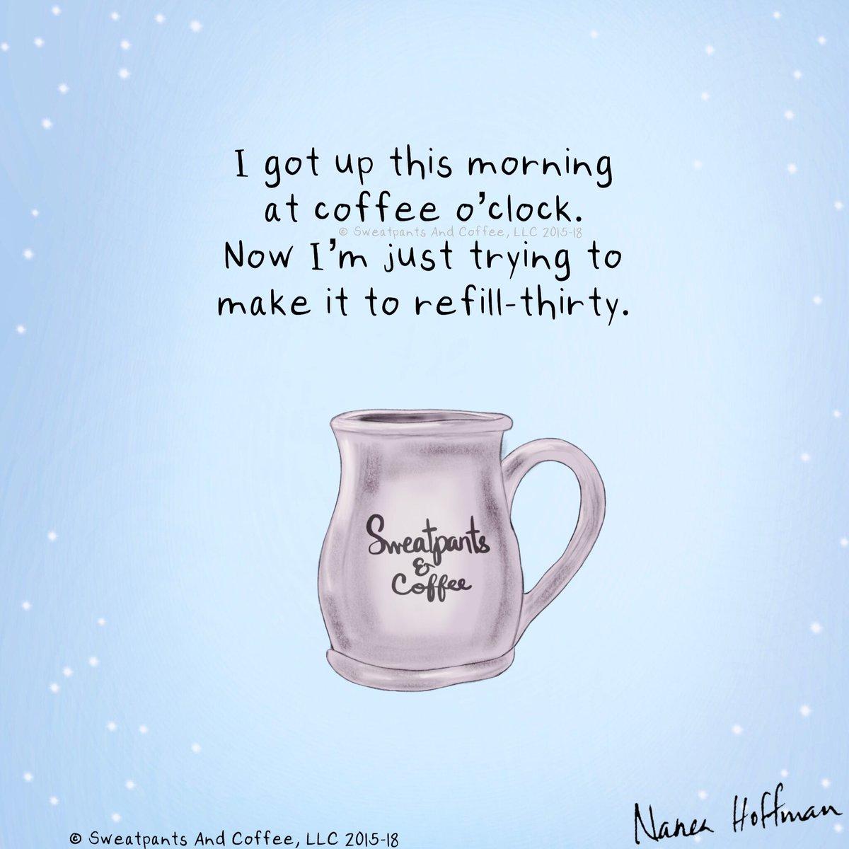 Sweatpants Coffee On Twitter Refill Coffee Coffeetime