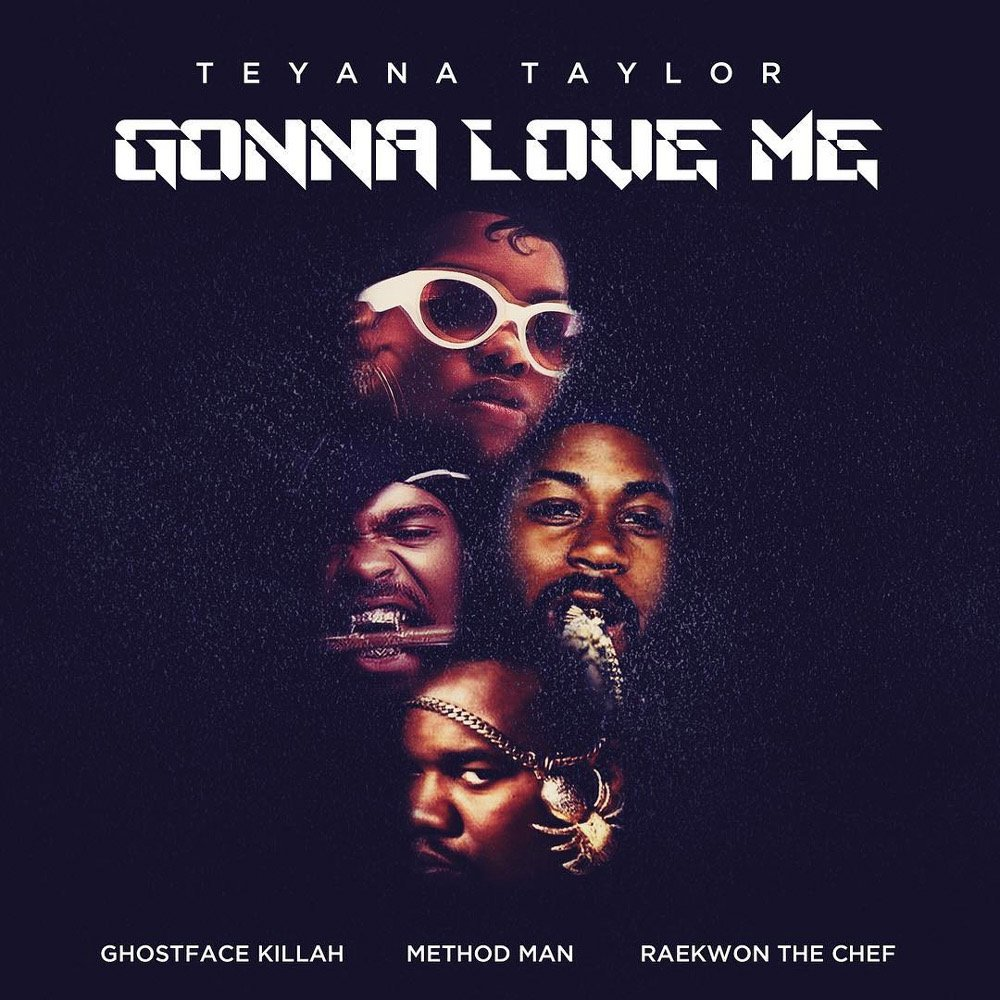 Teyana Taylor enlists Wu-Tang's Ghostface Killah, Method Man, and Raekwon for the remix to 'Gonna Love Me.' Listen: https://t.co/94usIvlKCc 🐝🐝