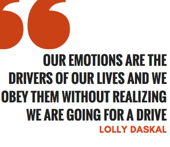 """Our emotions are the drivers of our lives and we obey them without realizing we are going for a drive.  ~ """"The Leadership Gap"""" via @LollyDaskal https://t.co/pVKqaI7YVf #TheLeadershipGap #Book #Leadership #Management #HR"""