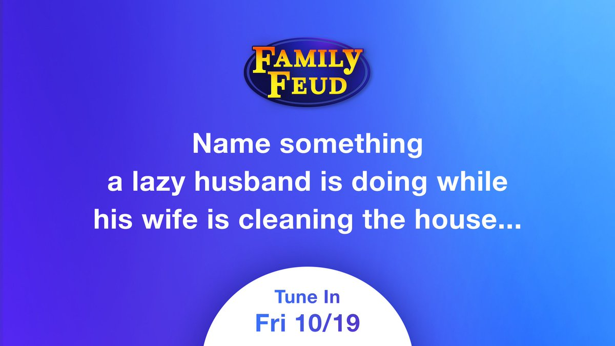 A lazy husband...😂😂 I'm going to get my popcorn 🍿🍿for this one 😂😂 Go ahead, give me your answer and I'll RT my favorite one! The rest of you get the ❌! #FamilyFeudFriday #SteveHarvey