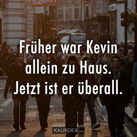 Kaufdex On Twitter Früher War Kevin Allein Zu Haus Jetzt