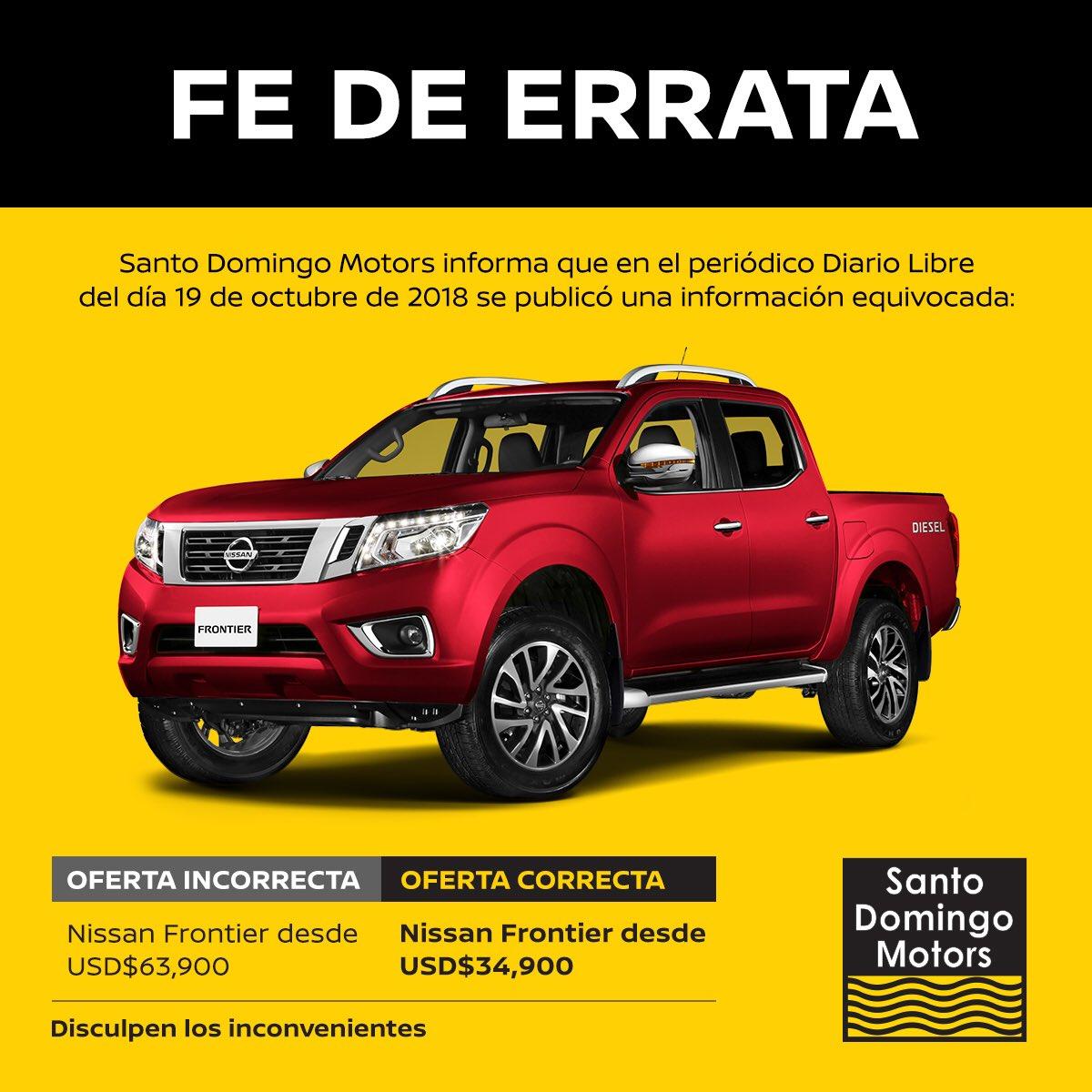 Santo Domingo Motors informa que en el periodico @diariolibre del 19 de octubre de 2018 se publicó una información equivocada: la Oferta de la Nissan ...