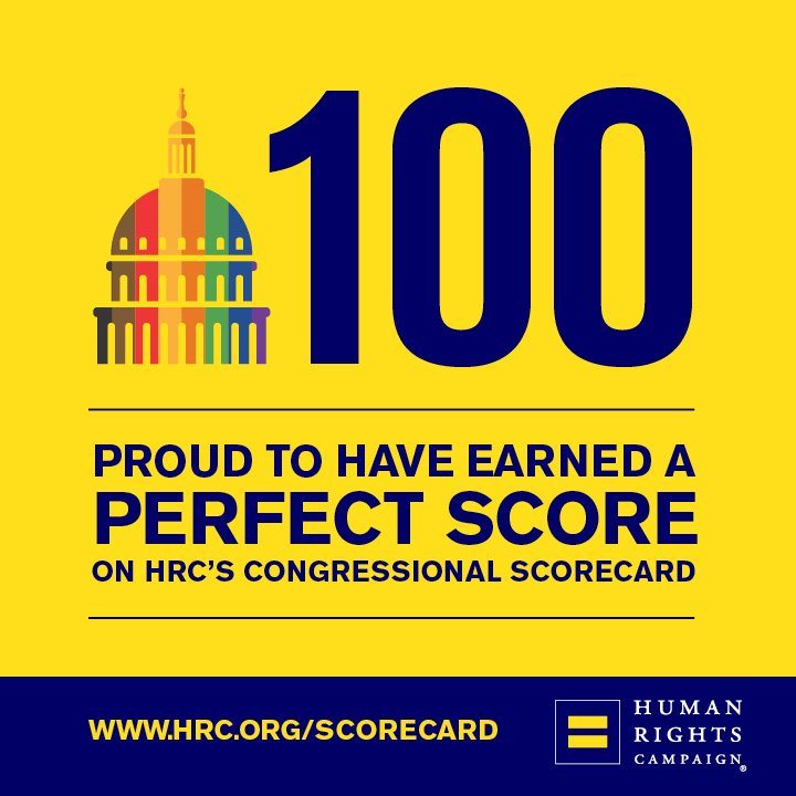 I couldn't be more proud to stand with the LGBTQ community. So honored to have received a 100 on @HRC's Congressional Scorecard!   Visit https://t.co/Lv98OXwagE to learn more. #HRCScorecard
