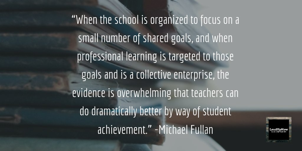 A6. Michael Fullan describes this very well - stay focused on a small number of goals. #LeadUpChat